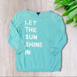 """Talbots 3/4 Sleeve """"Let The Sun Shine In"""" Sweater"""